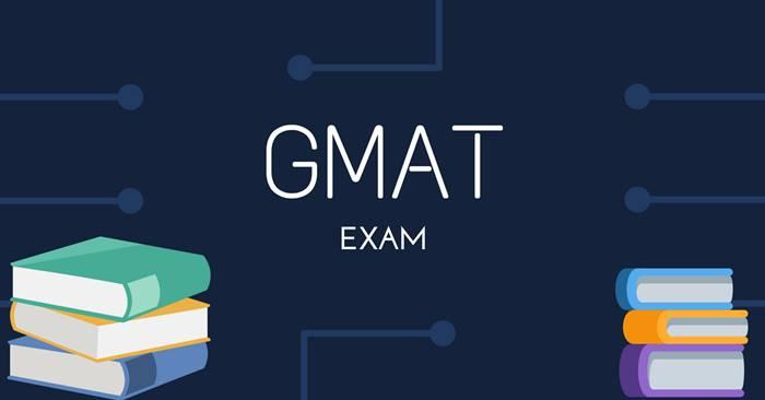 Tìm hiểu về kỳ thi GMAT